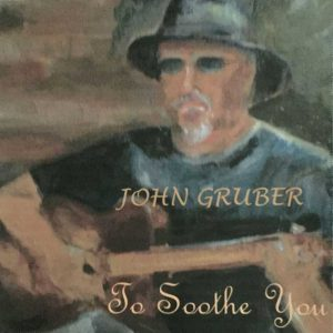John Gruber: To Soothe You Album